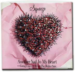 Squeeze, Another Nail In My Heart, front cover 279 pixel